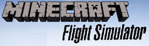 Minecraft Flight Simulator - Mods - Minecraft - CurseForge