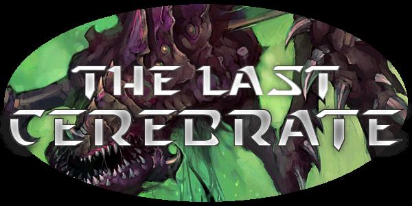 The Last Cerebrate
