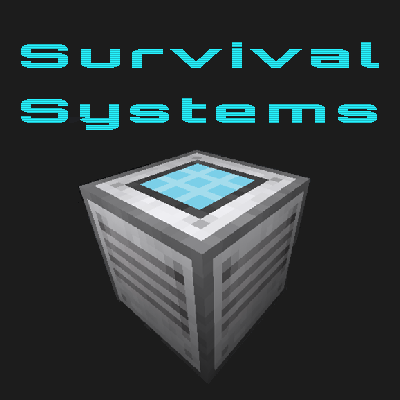 Survival Systems - 1 12 2 - 1 1 3 - Files - Survival Systems - Mods