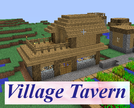 overview - village taverns updated - mods - projects - minecraft
