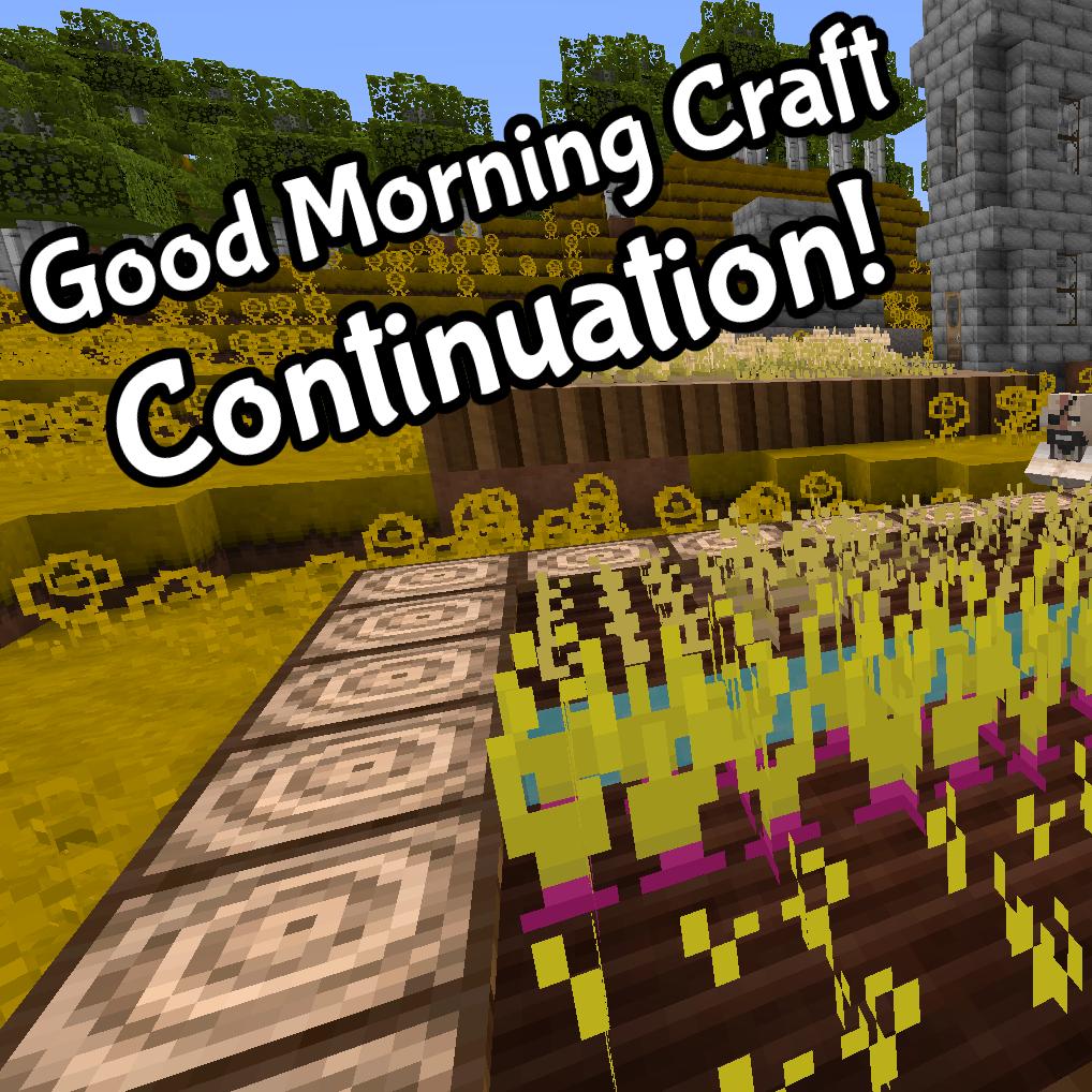Minecraft    Texture Packs Good Morning Craft