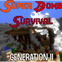 Super Bomb Survival Generation II