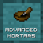 Advanced Mortars