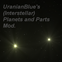 UranianBlue's Interstellar Planets and Parts
