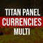 Titan Panel [Currencies] Multi