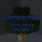 Compaction: Think inside the box