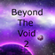 Tactical Universe Presents: Beyond The Void 2