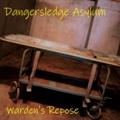 Dangersledge Asylum: Warden's Repose