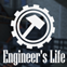 Engineer's Life