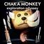 Chaka Monkey Exploration Systems