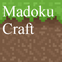 Madoku Craft Bedrock Edition