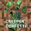 Creeper Confetti