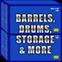 Barrels, Drums, Storage & More