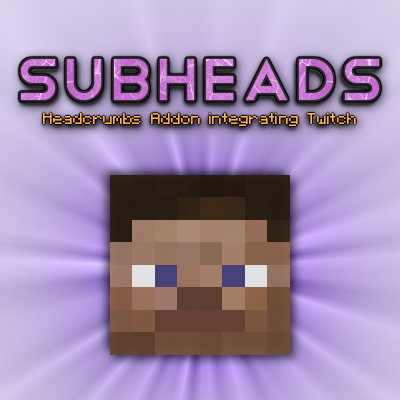 Subheads (formerly Twitchcr    - Mods - Minecraft - CurseForge