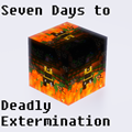 Seven Days to Deadly Extermination