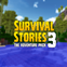 Survival Stories 3