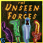 The Unseen Forces