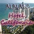 MMMC Hotel California