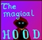 The magical Hood