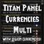 Titan Panel [Currencies] Multi