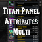 Titan Panel [Attributes] Multi