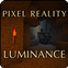 Pixel Reality - Luminance