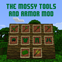 The Mossy Tools and Armor Mod