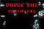Dodge The Observers