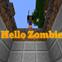 Hello Zombie