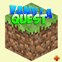 Vanilla Quest +