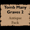 Tomb Many Graves 2 - Antique Resource Pack